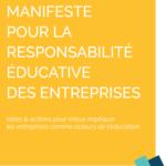 Photo de couverture du Manifeste pour la Responsabilité éducative des entreprises
