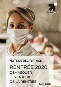 Rentrée 2020 : démasquer les enjeux de la rentrée